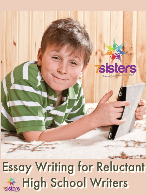 Essay Writing for Reluctant High School Writers. There's hope for homeschool high schoolers who don't like to write! 7Sisters has the Essay Writing curriculum that will help. No-busywork, short day-to-day lessons, user-friendly format. #HomeschoolHighSchool #ReluctantWriters #EssayWritingSkills #EssayWritingForTeensWhoHateWriting