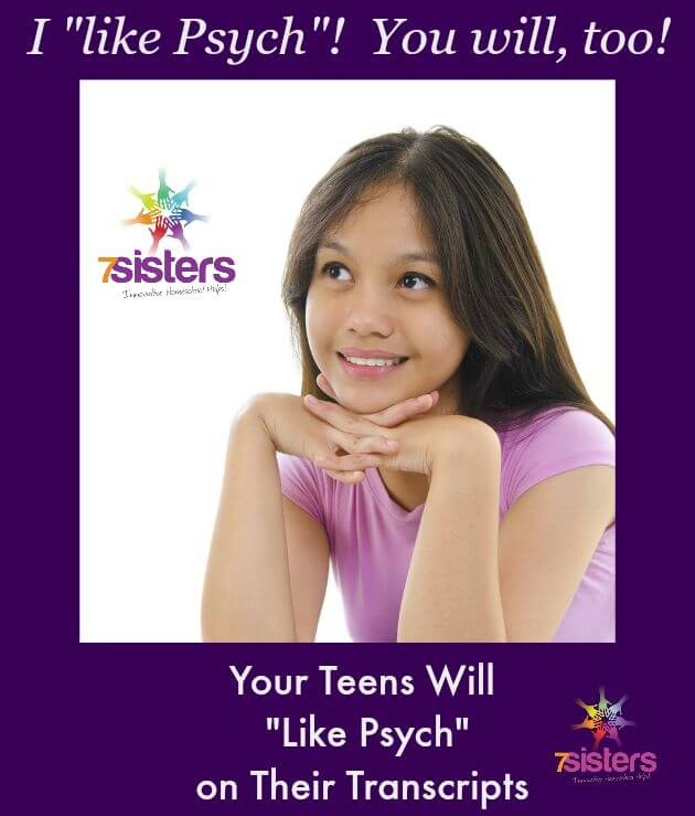 Your Teens Will Like Psych on Their Homeschool Transcripts 7SistersHomeschool.com