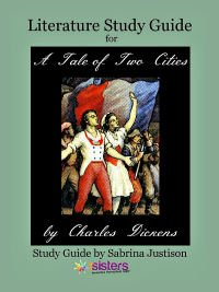 A Tale of Two Cities Literature Study Guide from 7SistersHomeschool.com