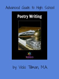 Advanced Guide to High School Poetry Writing 7SistersHomeschool.com This guide is a user-friendly, no-busywork, adaptable, fun guide to writing poetry.
