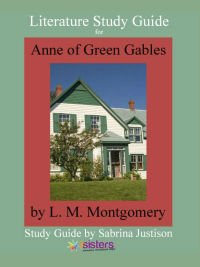 Anne of Green Gables Literature Study Guide 7SistersHomeschool.com