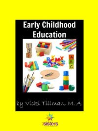 Combining Human Development and Early Childhood Education Early Childhood Education