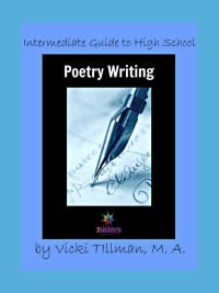 Intermediate Guide to High School Poetry Writing 7SistersHomeschool.com No-busywork, user-friendly, adaptable. Great for teens who have only a little experience with poetry.