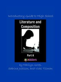 how to do high school Language Arts with a General-Interest Teen Introductory Literature and Composition Part A