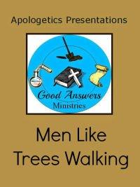 Men Like Trees Walking Presentation