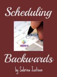 scheduling backwards by Sabrina Justison