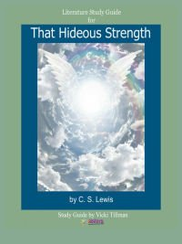 That Hideous Strength Literature Study Guide from 7SistersHomeschool.com