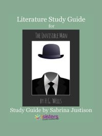 The Invisible Man Literature Study Guide from 7SistersHomeschool.com