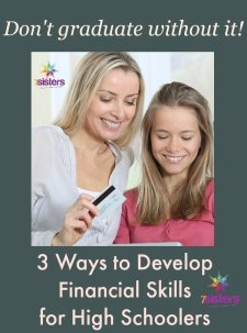 3 Ways to Develop Financial Skills for Homeschool High Schoolers 7SistersHomeschool.com