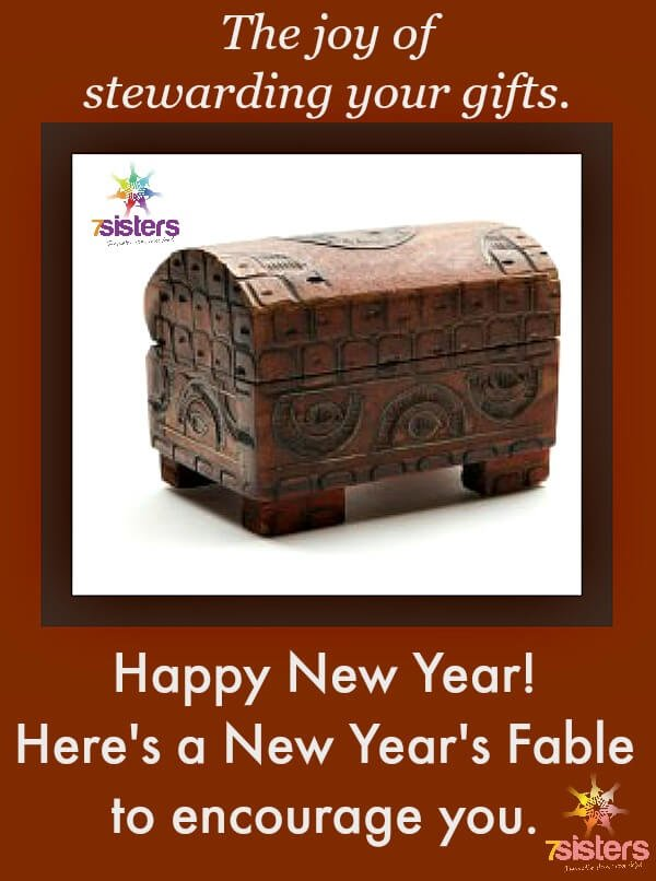 New Year's Fable from 7SistersHomeschool.com Read and discuss with homeschool high schoolers this fable about God's gifts.
