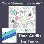 Homeschool Highschool Podcast #41: Time Audits for Teens