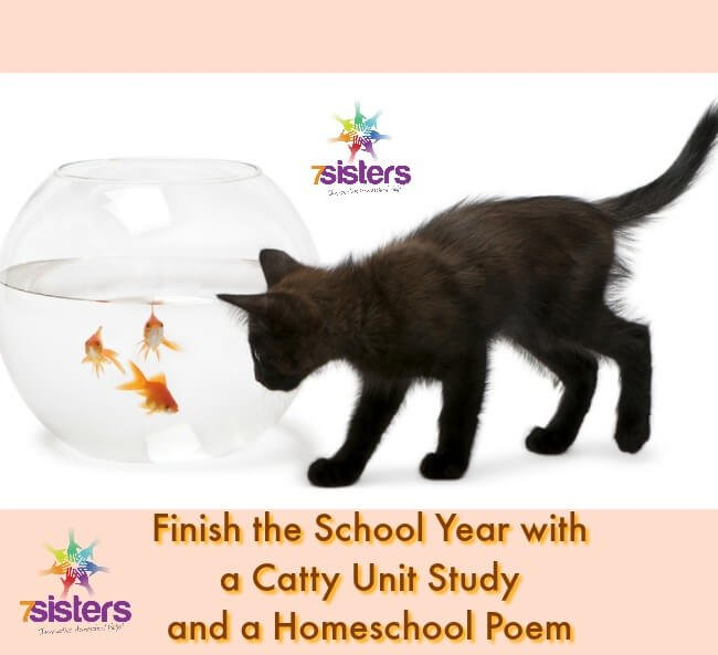 Finish the School Year with a Catty Unit Study and a Homeschool Poem
