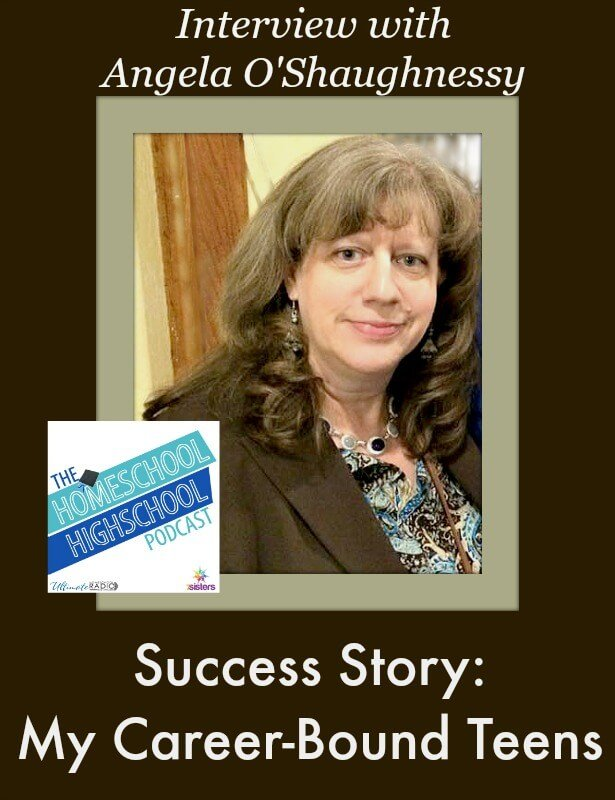 Homeschool Highschool Podcast Episode 16: Success Story: Career-Bound Teens