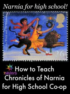 An Authoritative Guide to Literature for Homeschool High School How to Teach The Chronicles of Narnia for High School Co-op
