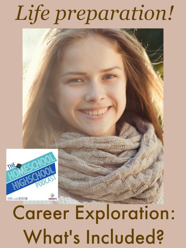 Homeschool Highschool Podcast Ep 23 Career Exploration