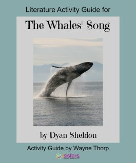 The Whales Song Elementary Literature Activity Guide