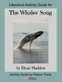 Literature Activity Guide The Whale's Song 7SistersHomeschool.com