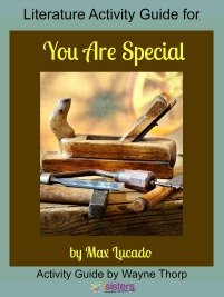 Literature Activity Guide for You Are Special 7SistersHomeschool.com