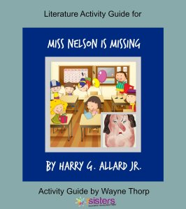 How to Choose the Best Literature Activity Guide for Your Elementary Child Literature Activity Guide for Miss Nelson is Missing