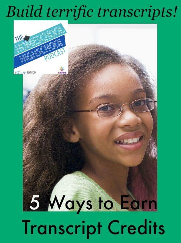 Homeschool Highschool Podcast Ep 32: 5 Ways to Earn High School Credit