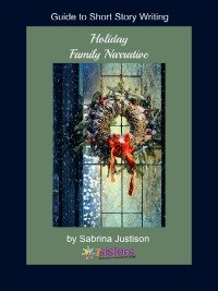 Honors Level Creative Writing Credit Holiday Family Narrative Writing Guide