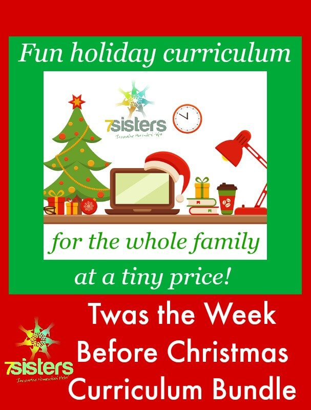 Twas the Week Before Christmas Homeschool Holiday Curriculum 7SistersHomeschool.com Have fun and log school hours during the holidays.