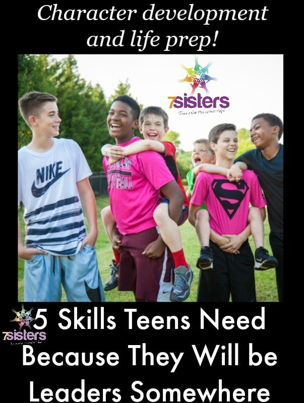 5 Skills Teens Need Because They Will Become Leaders Somewhere
