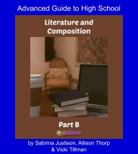 Literature & Composition Courses for Variety-Loving Teens Advanced Literature & Composition