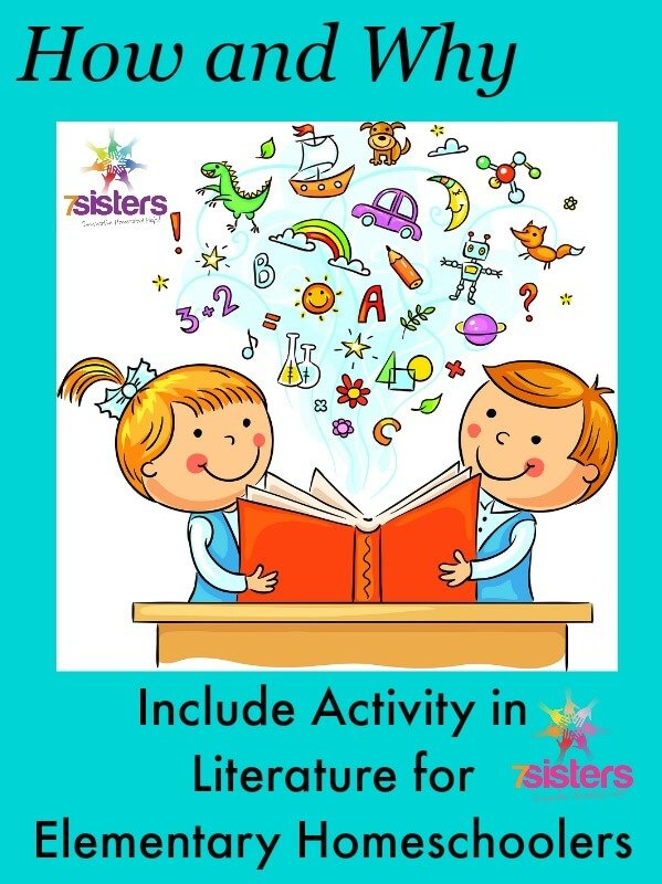 How and Why to Include Activity in Literature for Elementary Homeschoolers 7SistersHomeschool.com Active learning aids reading skills.