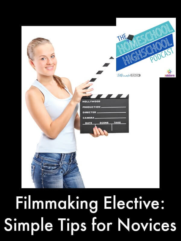 HSHSP-Ep-56-Filmmaking-Elective-Simple-Tips-for-Novices (1)