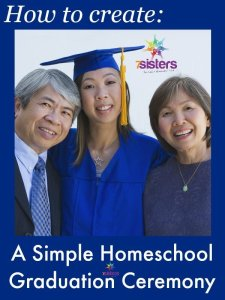 How to Create a Simple Graduation Ceremony 7SistersHomeschool.com