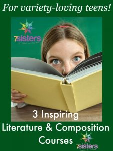 An Authoritative Guide to Literature for Homeschool High School 3 Inspiring Literature & Composition Courses for Variety-Loving Teens
