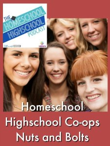 Homeschool Highschool Co-ops Nuts and Bolts