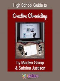 High School Guide to Creative Chronicling 7SistersHomeschool.com
