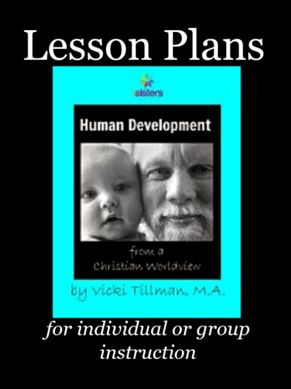 Human Development from a Christian Worldview Lesson Plans