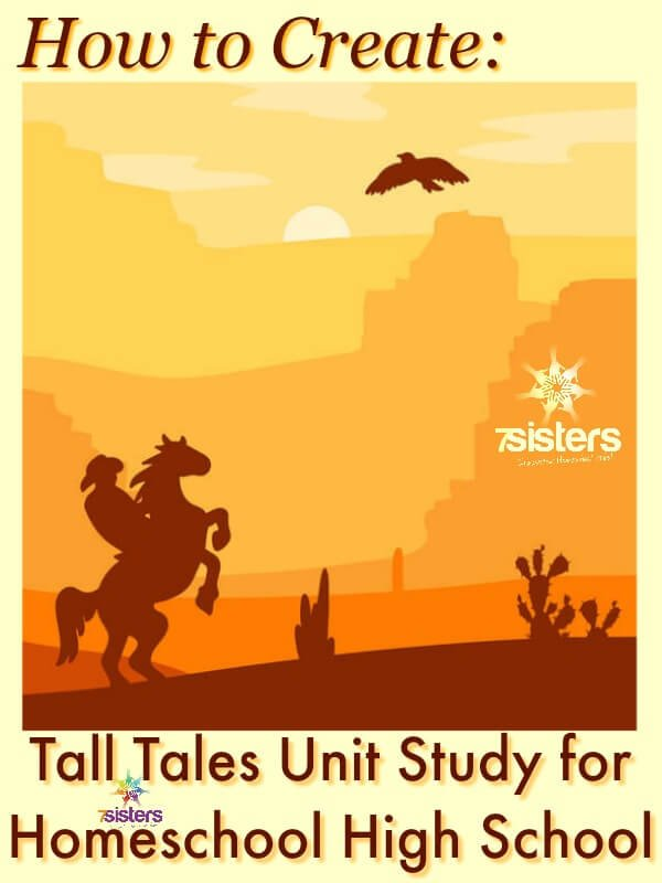 How to Create a Tall Tales Unit Study for Homeschool High School