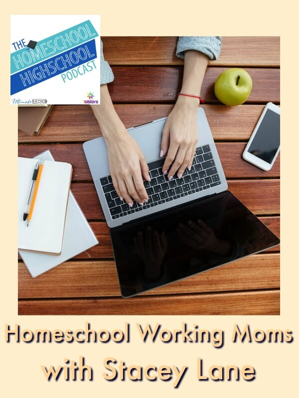 Podcast HSHSP Ep 87 Support for Homeschool Working Moms