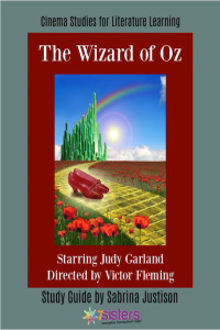 The Wizard of Oz Cinema Study Guide from 7SistersHomeschool.com