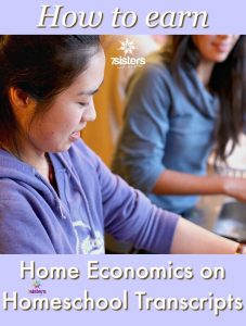 Electives for Homeschool High School How to Earn Home Economics on Homeschool Transcripts