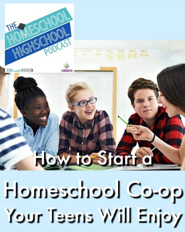 Podcast HSHSP How to Start a Homeschool Co-op Your Teens Will Enjoy