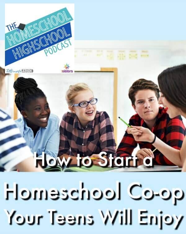 Podcast HSHSP How to Start a Homeschool Co-op Your Teens Will Enjoy