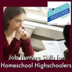 Homeschool Highschool Podcast Ep 113: Job-Hunt Tips for Teens