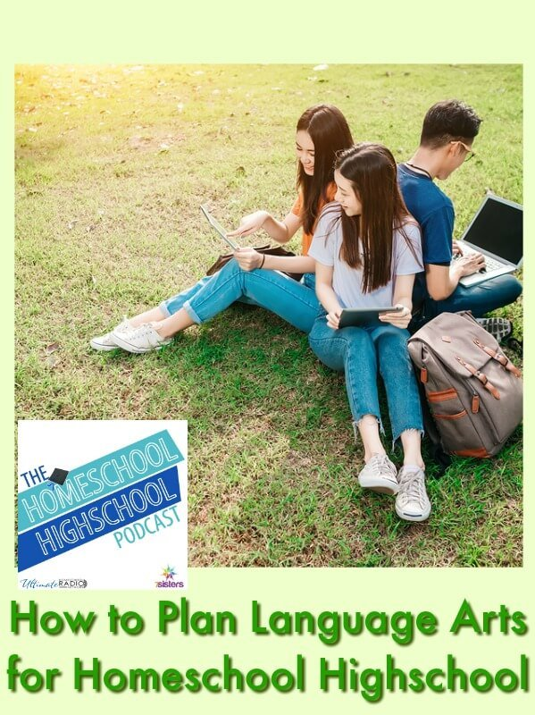 Podcast HSHSP How to Plan Language Arts for Homeschool Highschool