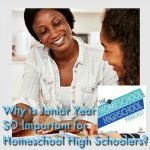 HSHSP Ep 121: Why is Junior Year SO Important in Homeschool High School?
