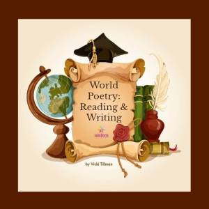 Help Teens Understand the World through World Poetry: Reading and Writing