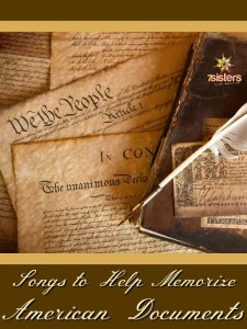 Songs to Help Memorize American Documents by Ezra Tillman 7SistersHomeschool.com Songs help students memorize facts.