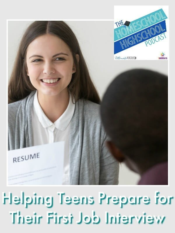 HSHSP Ep 166: Helping Teens Prepare for Their First Job Interview. Give teens the edge and confidence they need for their first job interviews with these important skills. #HomeschoolHighSchoolPodcast #FirstJobInterview #FirstJobHuntSkillsForTeens