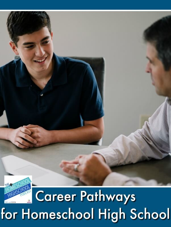 HSHSP Ep 173: Career Pathways for Homeschool High School. Career Exploration gets a boost with Career Pathways. Here's how to give your homeschool high schooler a head start on what comes after graduation. #HomeschoolHighSchoolPodcast #HomeschoolHighSchool #CareerExploration #CareerPathways #PreparationForLife