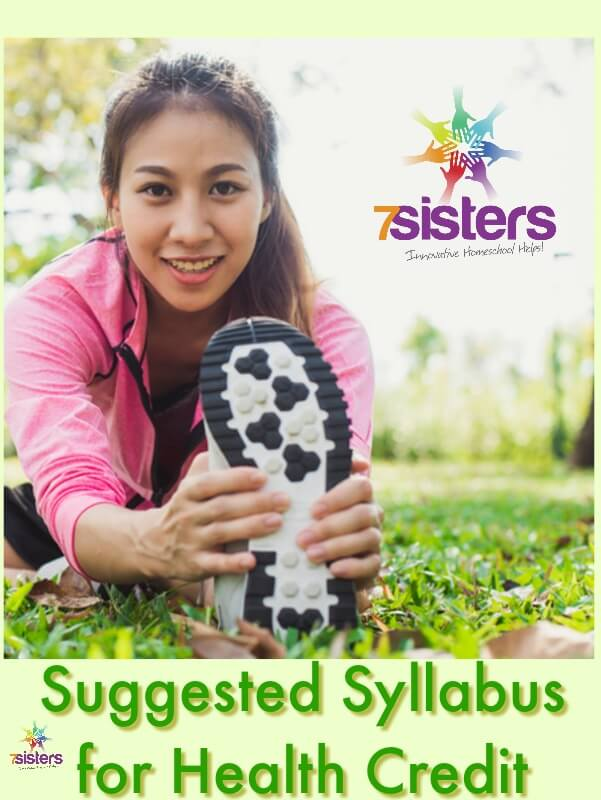 Suggested Syllabus for Health Credit. There are many ways to create a syllabus for Health. Here's one that can be used with 7Sisters Health text. #HomeschoolHighSchool #HighSchoolHealth #HomeschoolHealth #SyllabusForHealthCredit #7SistersHomeschool