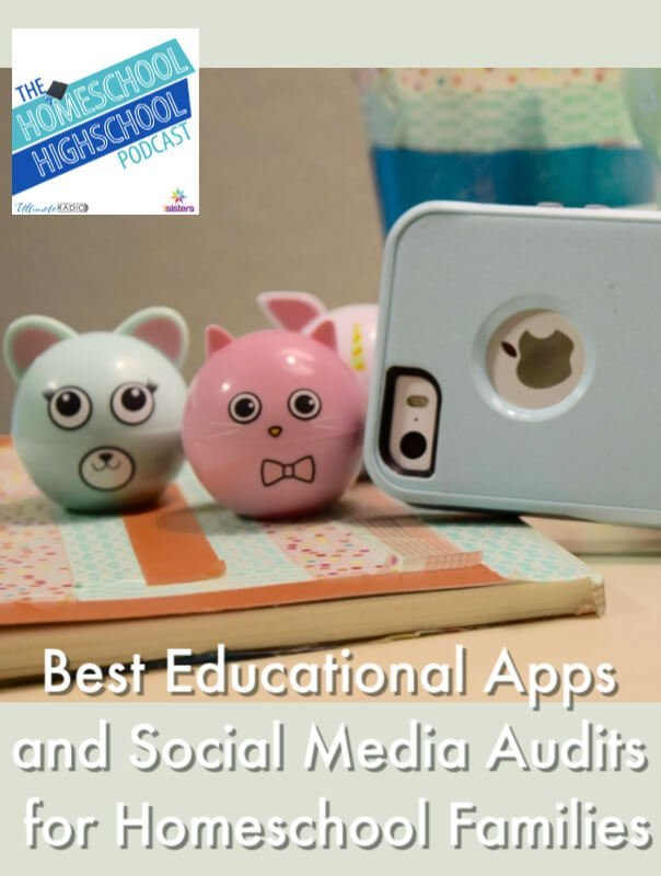 HSHSP Ep 184: Best Educational Apps and Audits for Homeschool Families, Interview with Leah Nieman. Join Vicki and Leah as they discuss good educational apps for homeschool high schoolers and the what and why of social media audits.